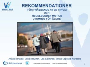 Rekommendationer för främjande av en trygg och regelbunden motion utomhus för äldre