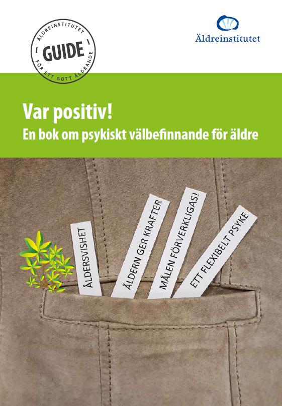 Var positiv! En bok om psykiskt välbefinnande för äldre